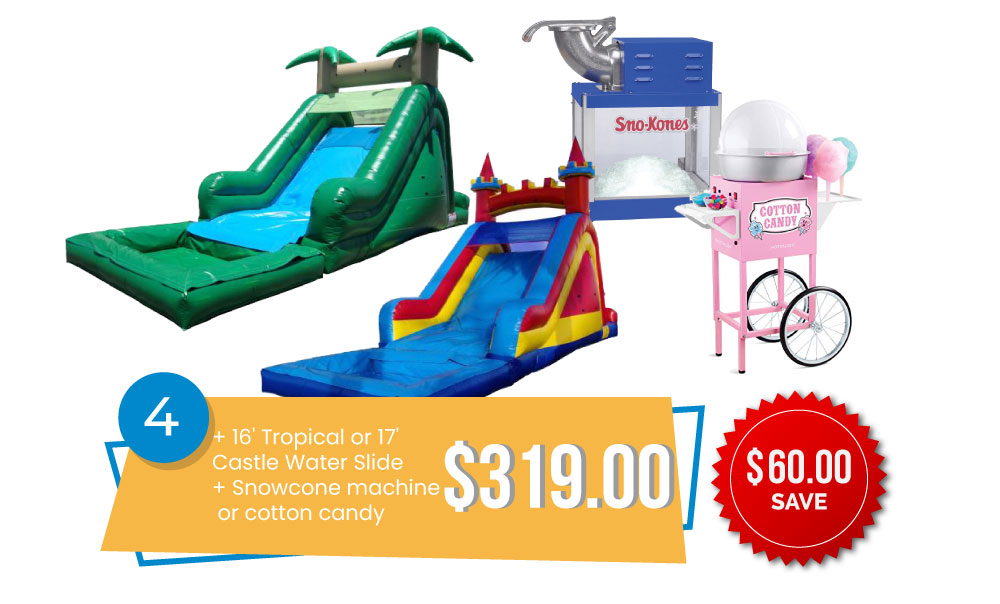 Special #4 – 16' Tropical or 17' Castle Slide & Snow Cone Machine or Cotton Candy for $319, Save $60.