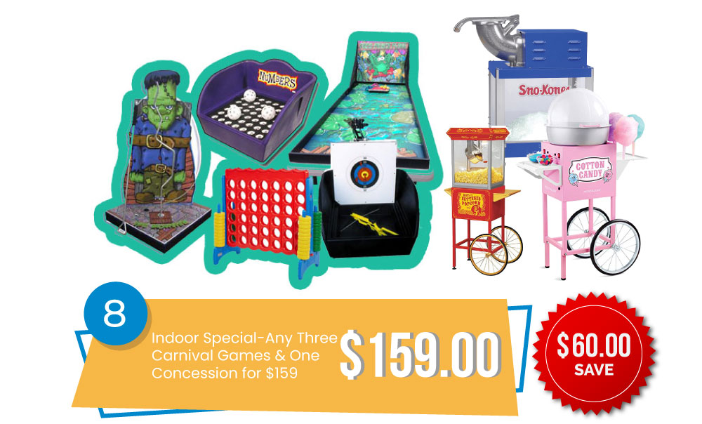 Special #8 - Indoor Special – Any Three Carnival Games & One Concession for $159, Save $80.