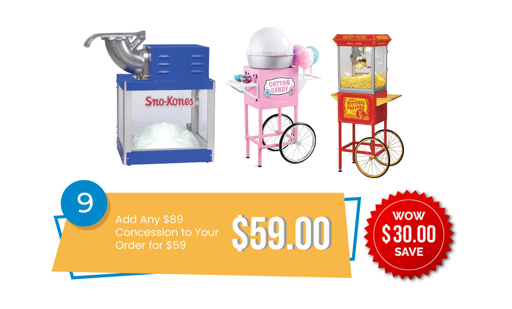 Special #9 - Add Any $89 Concession to Your Order for only $59 (Wow! Save $30!!)