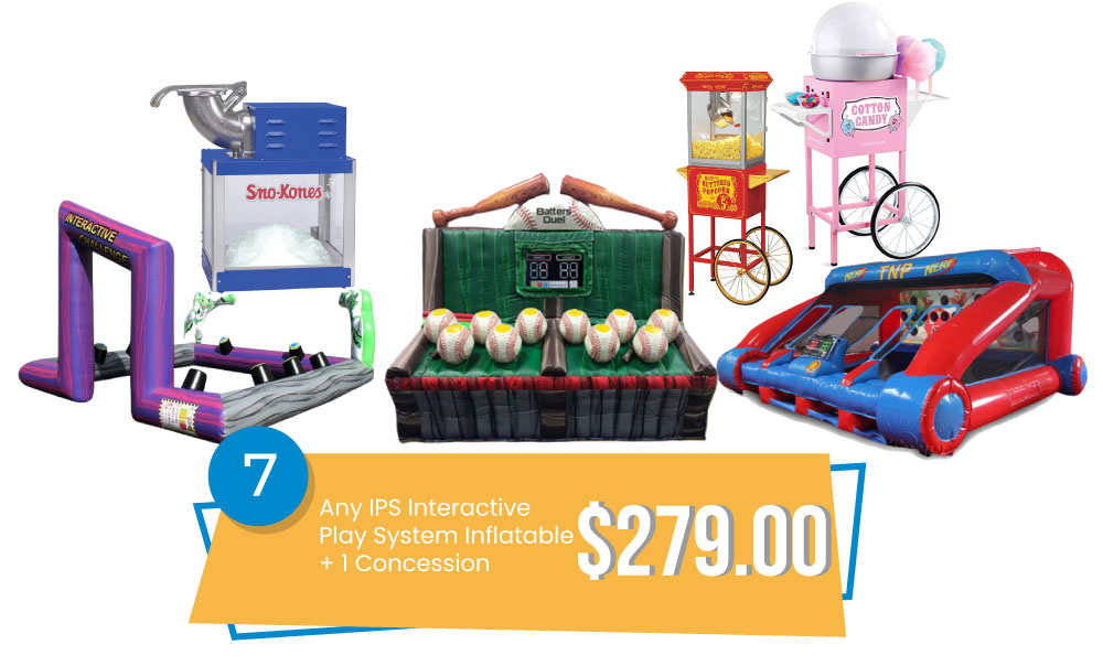 Special #7 - IPS Special - Any Ips Interactive Play System Inflatable & Concession $279