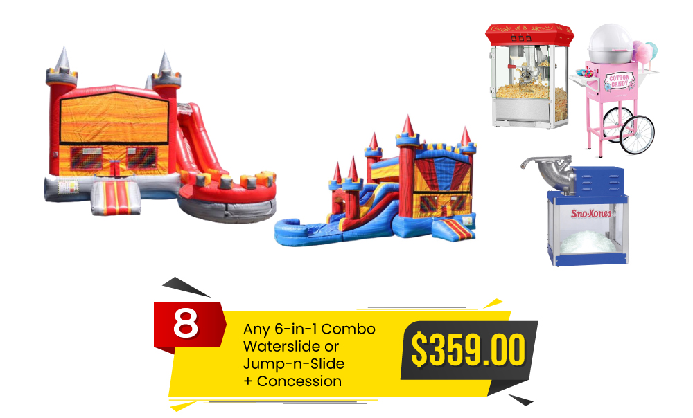 Special #8 - Any 6-in-1 Combo Waterslide or Jump-n-Slide & Concession for $359