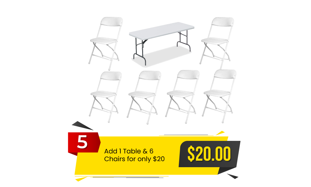 Special #5 - Add 1 Table and 6 Chairs to Any Order for $20 a Set